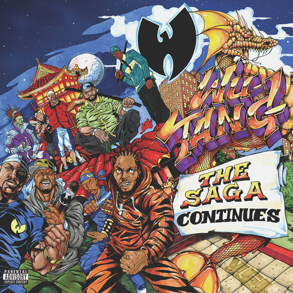 "Wu-Tang Clan's new album, ""The Saga Continues."" This is the Staten Island-based rap group's seventh album, the first in three years."